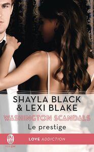 Washington Scandals (Tome 2) - Le prestige