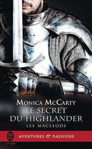 Les MacLeods (Tome 2) - Le secret du Highlander