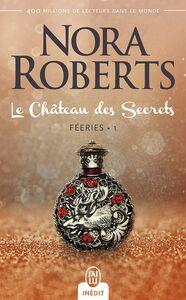 Féeries (Tome 1) - Le Château des Secrets