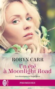 Virgin River (Tome 9) - Un été à Moonlight Road