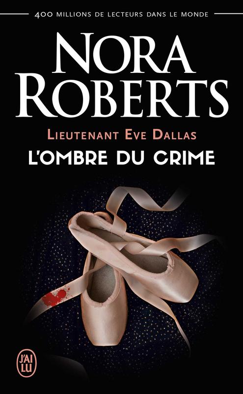 Lieutenant Eve Dallas tome (Tome 31.5) - L'ombre du crime