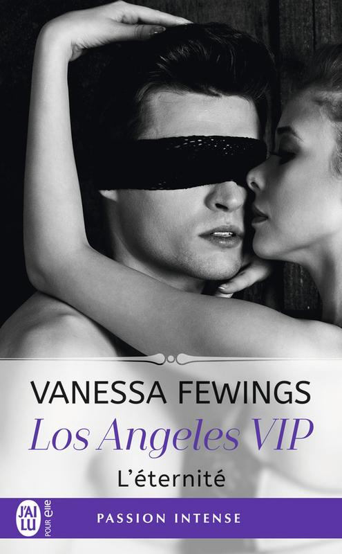 Los Angeles VIP (Tome 3) - L'éternité