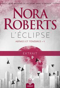 Abîmes et ténèbres (Tome 1) - L'éclipse - Extrait gratuit
