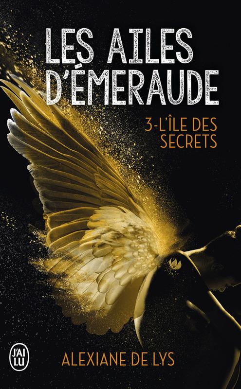 Les ailes d'émeraude (Tome 3) - L'île des secrets