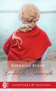 Sans foi ni loi (Tome 4) - Le duc de Trenwyth
