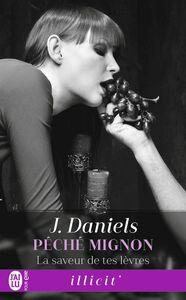 Péché mignon (Tome 2) - La saveur de tes lèvres
