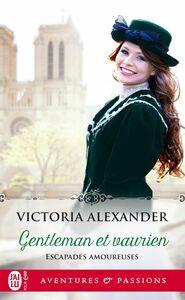 Escapades amoureuses (tome 1) - Gentleman et vaurien