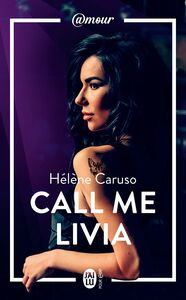 Olivia Kincaid (Tome 1) - Call me Livia