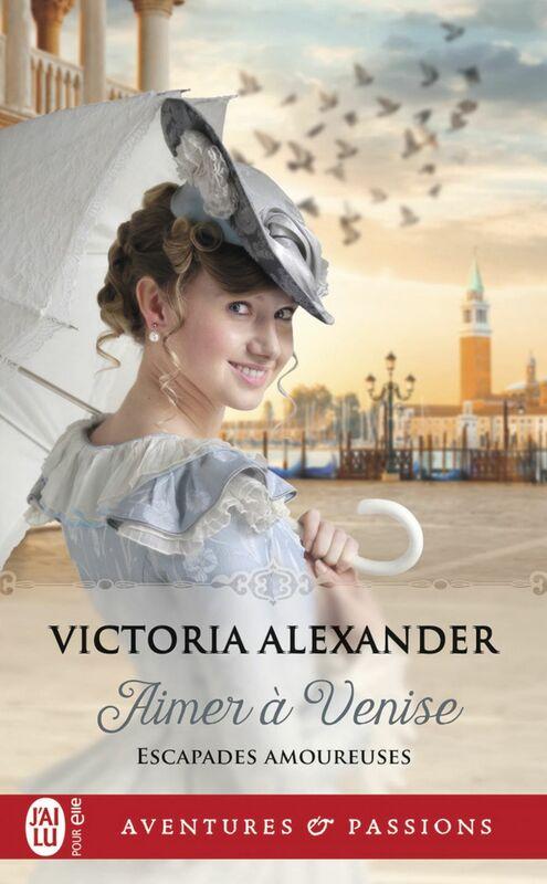 Escapades amoureuses (Tome 2) - Aimer à Venise