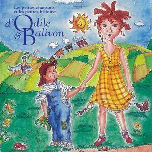 Les petites chansons et les petites histoires d'Odile et Balivon Le coffret