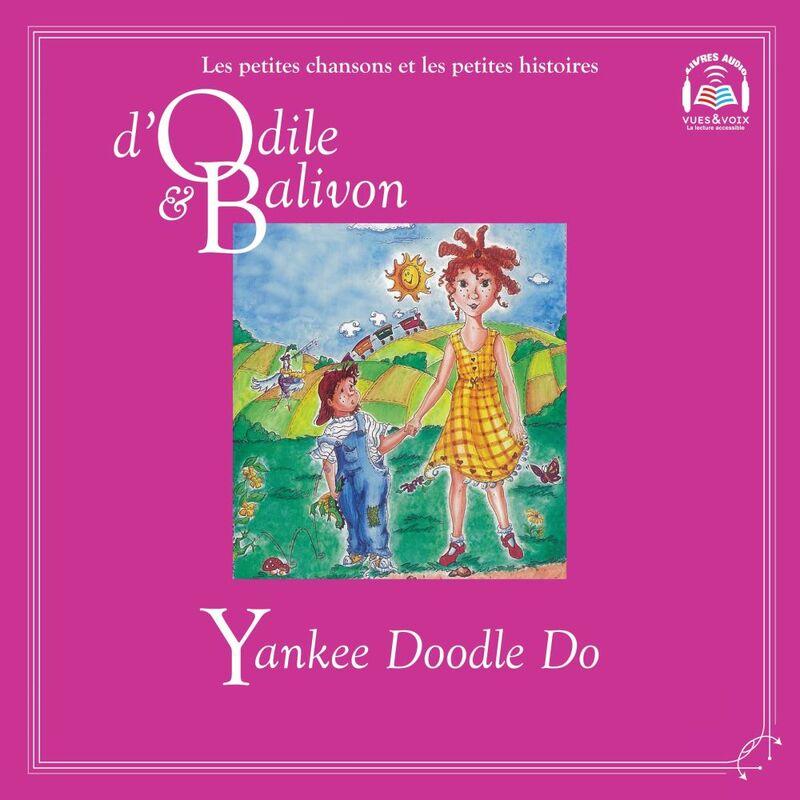 Odile et Balivon : Yankee Doodle Do Yankee Doodle Do