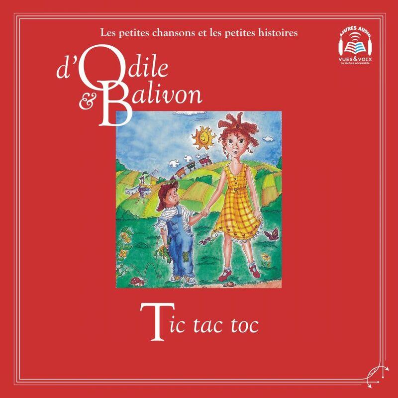Odile et Balivon : Tic tac toc Tic tac toc