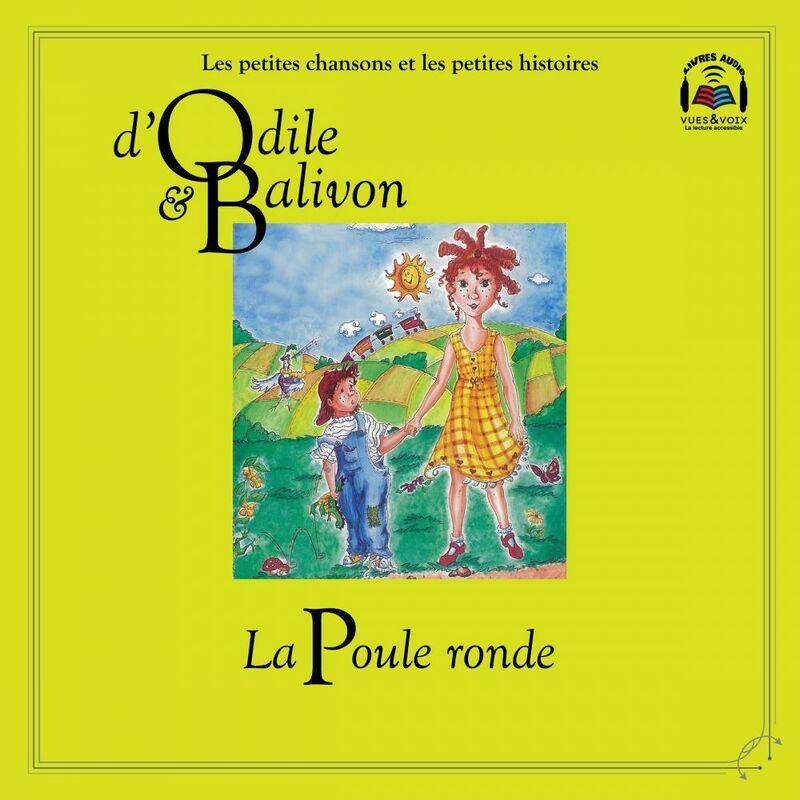 Odile et Balivon : La poule ronde La poule ronde