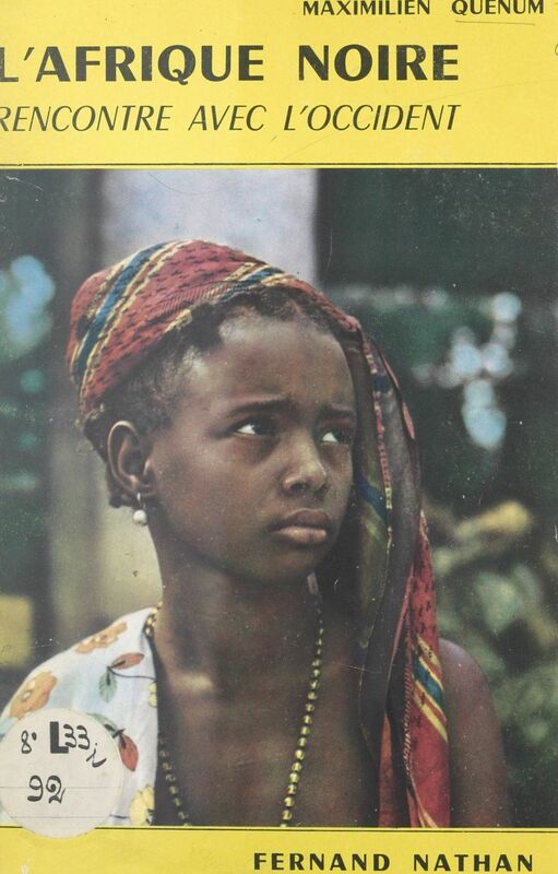 L'Afrique noire Rencontre avec l'Occident