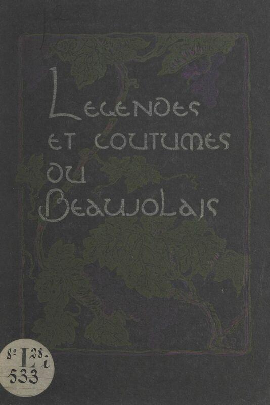 Légendes et coutumes du Beaujolais