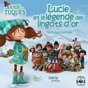 Lucie et la légende des lingots d'or