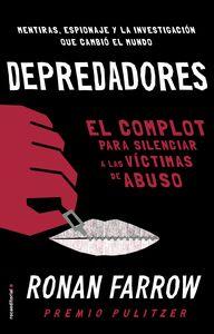 Depredadores El complot para silenciar a las víctimas de abuso.