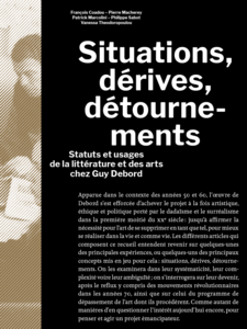 Situations, dérives, détournements
