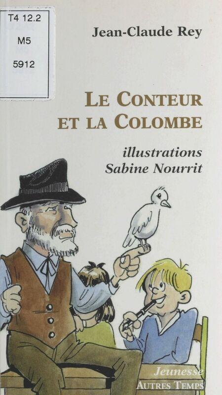 Le Conteur et la Colombe