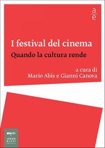 I festival del cinema Quando la cultura rende