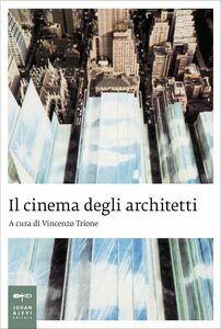 Il cinema degli architetti
