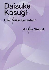 Diasuke Kosugi - Une Fausse Pesanteur