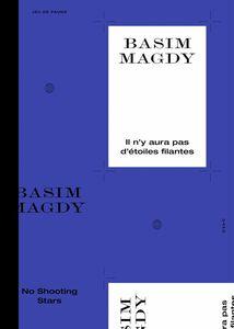 Satellite 9 - Basim Magdy Il n'y aura pas d'étoiles filantes