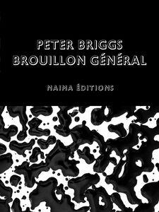 Peter Briggs - Brouillon général Catalogue de l'exposition rétrospective de Peter Briggs