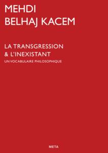 La Transgression & l'Inexistant