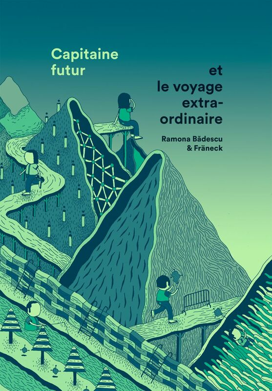 Capitaine futur et le voyage extraordinaire