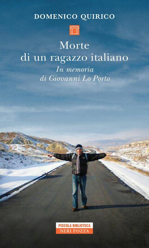 Morte di un ragazzo italiano In memoria di Giovanni Lo Porto
