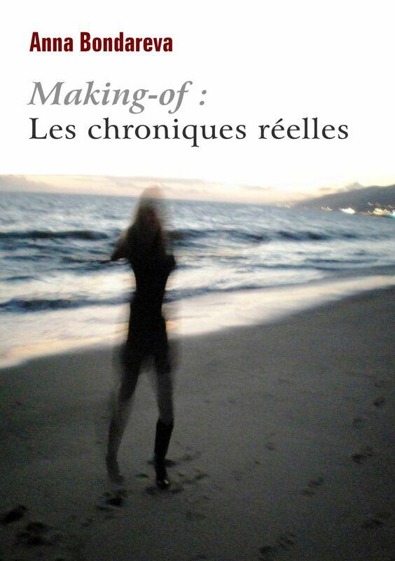 Making-of :  Les chroniques réelles