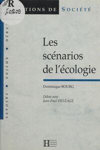 Les scénarios de l'écologie