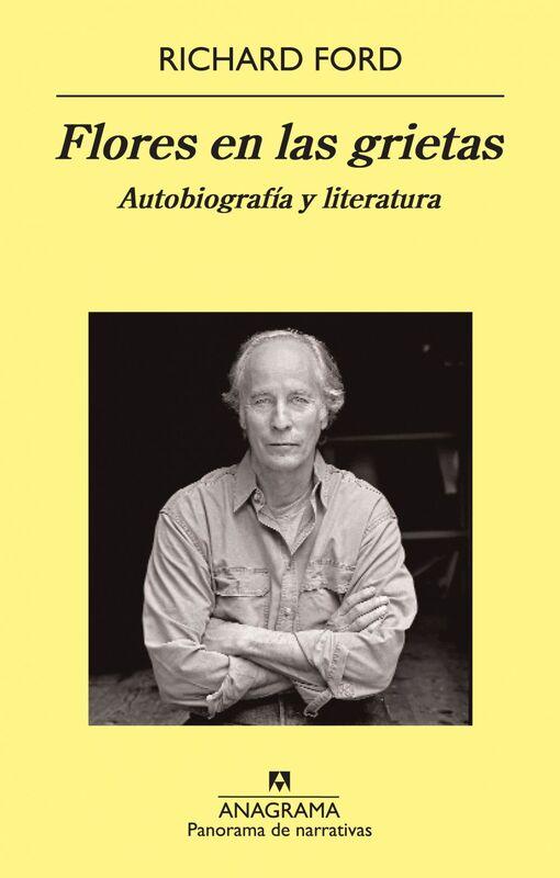 Flores en las grietas Autobiografía y literatura