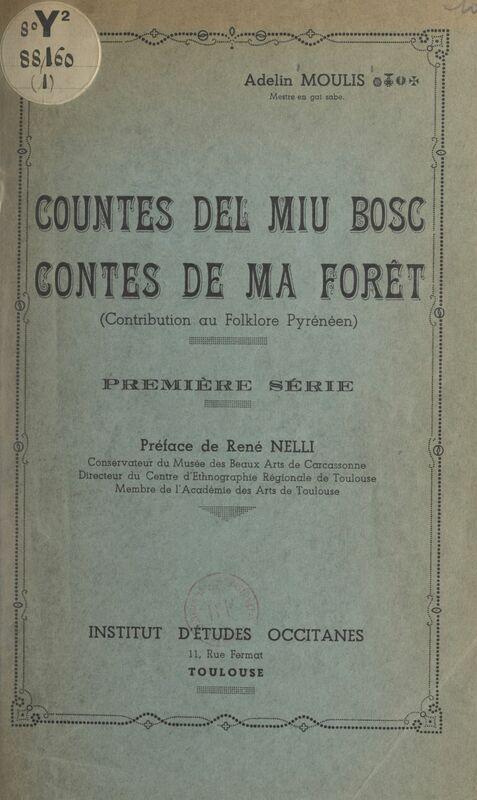 Contes de ma forêt. Countes del miu bosc Contribution au folklore pyrénéen