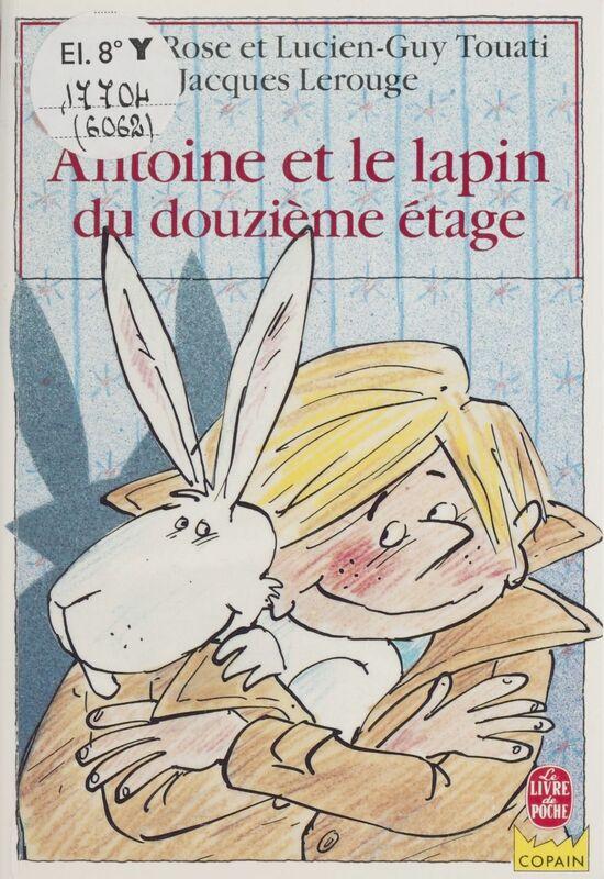 Antoine et le lapin du douzième étage