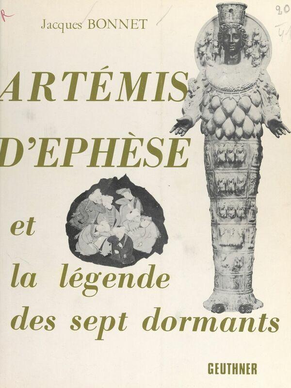 Artémis d'Éphèse et la légende des sept dormants