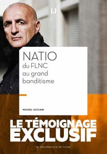 Natio Du FLNC au Grand banditisme