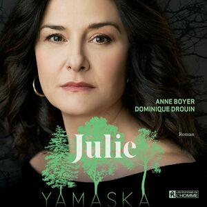 Julie - Yamaska Yamaska
