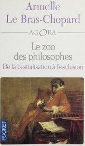 Le zoo des philosophes De la bestialisation à l'exclusion