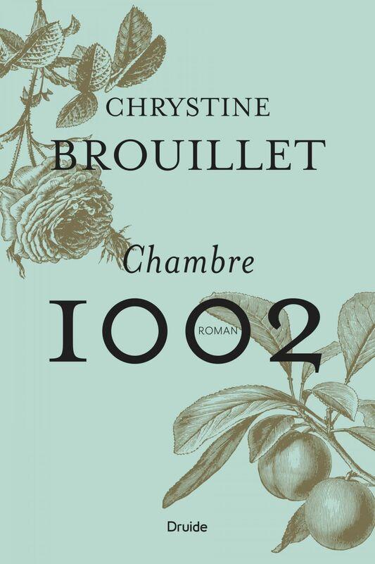 Chambre 1002 Un roman troublant et gourmand, qui nous convie à croquer dans la vie et à célébrer l'amitié.