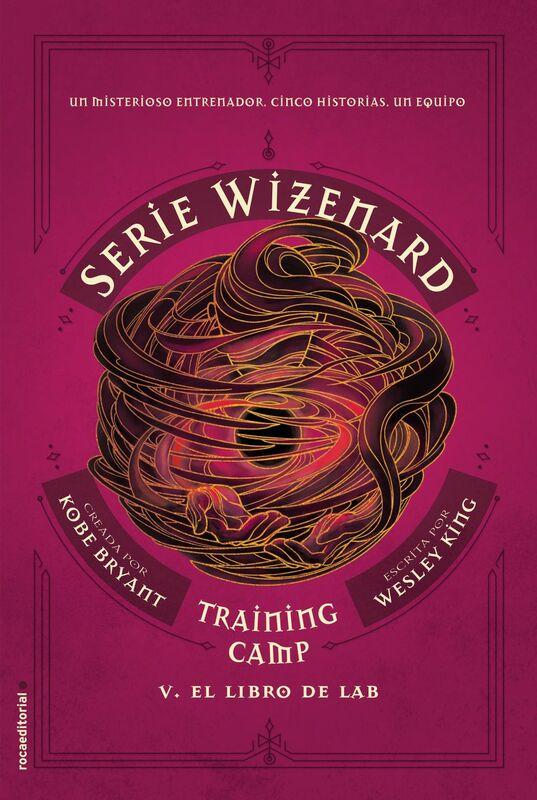 Training camp. El libro de Lab Serie Wizenard. Libro V