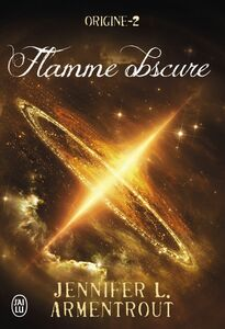 Origine (Tome 2) - Flamme obscure