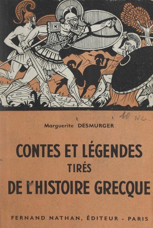 Contes et légendes tirés de l'histoire grecque
