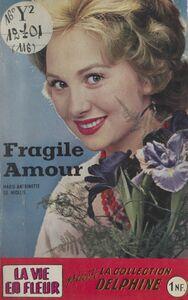 Fragile amour