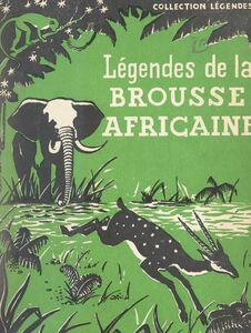 Légendes de la brousse africaine