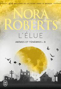 Abîmes et ténèbres (Tome 3) - L'élue