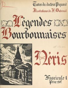 Légendes bourbonnaises (1). Néris
