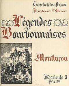 Légendes bourbonnaises (3). Montluçon