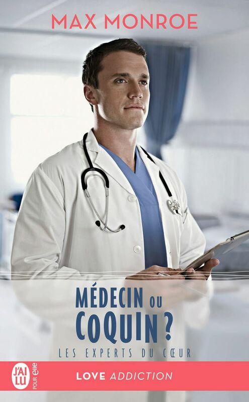 Les experts du coeur (Tome 2) - Médecin ou coquin?